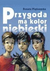 Okładka książki Przygoda ma kolor niebieski