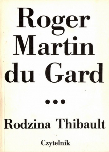 Okładka książki Rodzina Thibault. Tom 3. Lato 1914 (I)