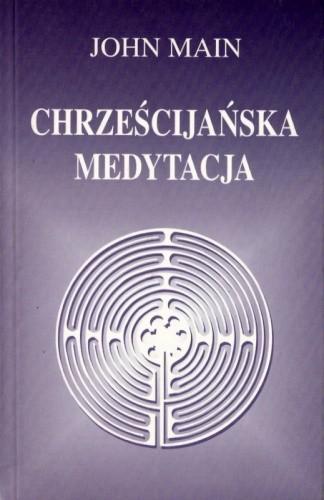 Okładka książki Chrześcijańska medytacja