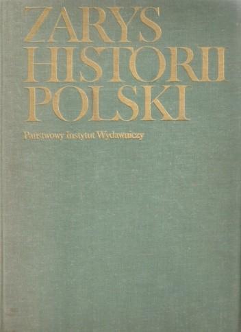 Okładka książki Zarys historii Polski