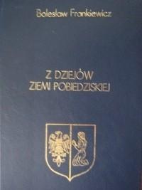 Okładka książki Z dziejów Ziemi Pobiedziskiej