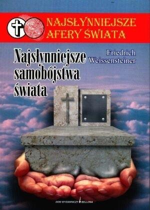 Okładka książki Najsłynniejsze samobójstwa świata