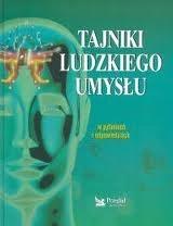 Okładka książki Tajniki ludzkiego umysłu : w pytaniach i odpowiedziach