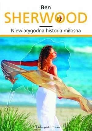 Okładka książki Niewiarygodna historia miłosna