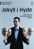 Jekyll I Hyde. Wielorakie Ja we współczesnym świecie