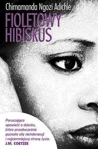 Okładka książki Fioletowy hibiskus