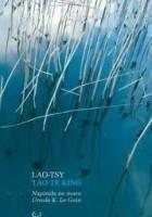 Tao Te King czyli Księga Drogi. Napisała na nowo Ursula K. Le Guin