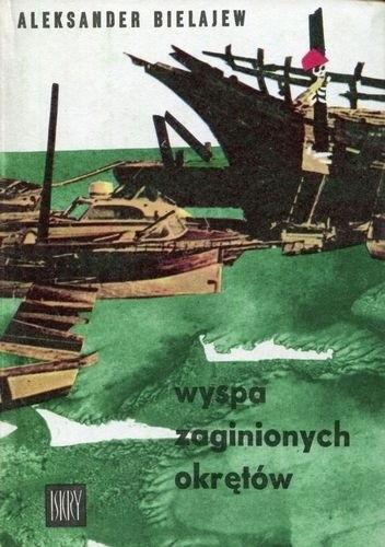 Okładka książki Wyspa zaginionych okrętów