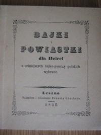 Okładka książki Bajki i powiastki dla dzieci z celniejszych bajko-pisarzy polskich wybrane