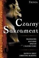 Okładka książki Czarny sakrament. Prawdziwe historie opętań i egzorcyzmów.
