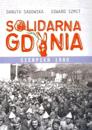 Okładka książki Solidarna Gdynia Sierpień 1980