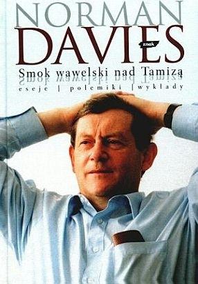 Okładka książki Smok wawelski nad Tamizą. Eseje, polemiki, wykłady