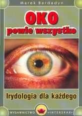 Okładka książki Oko powie wszystko: Irydologia dla każdego