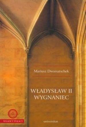 Okładka książki Władysław II Wygnaniec