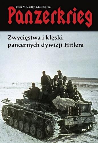 Okładka książki Panzerkrieg. Zwycięstwa i klęski pancernych dywizji Hitlera