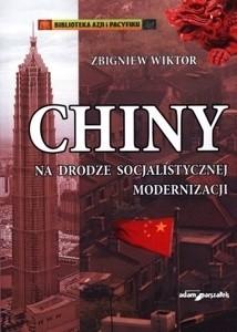 Okładka książki Chiny na drodze socjalistycznej modernizacji