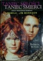 Taniec miłości taniec śmierci: Pamela i Jim Morrison - Dzieje tragicznego romansu