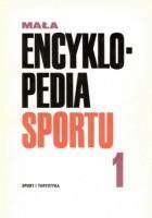 Mała Encyklopedia Sportu. T. 1, A-K