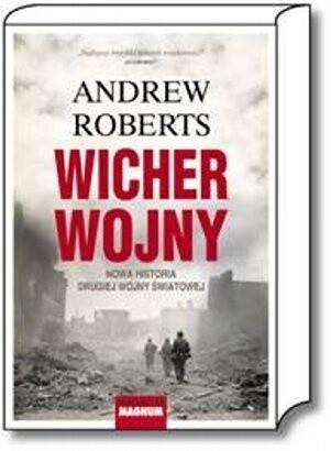 Okładka książki Wicher wojny. Nowa historia drugiej wojny światowej