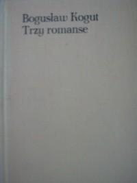 Okładka książki Trzy romanse