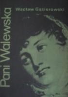 Pani Walewska : powieść historyczna z epoki napoleońskiej