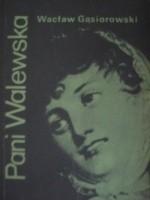 Okładka książki Pani Walewska : powieść historyczna z epoki napoleońskiej