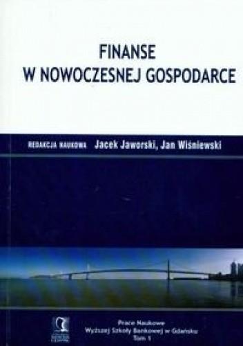 Okładka książki Finanse w nowoczesnej gospodarce t.1