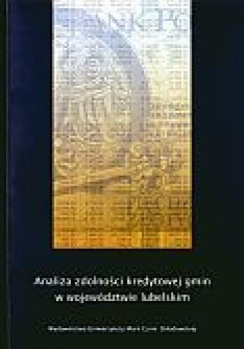 Okładka książki Analiza zdolności kredytowej gmin w województwie lubelskim
