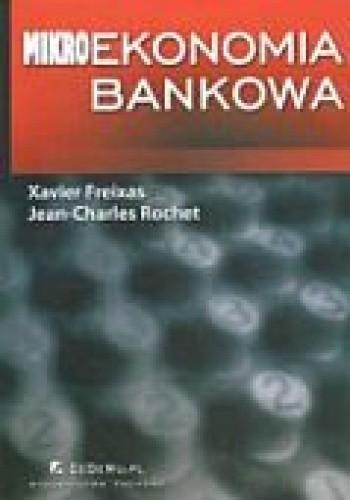 Okładka książki Mikroekonomia bankowa