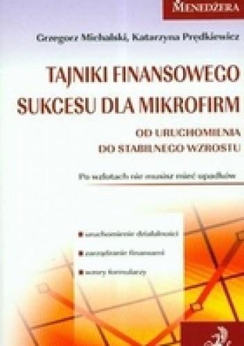 Okładka książki Tajniki finansowego sukcesu dla mikrofirm