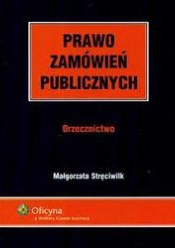 Okładka książki Prawo zamówień publicznych Orzecznictwo