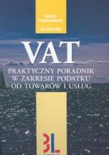 Okładka książki VAT praktyczny poradnik w zakresie podatku od towarów i usłu
