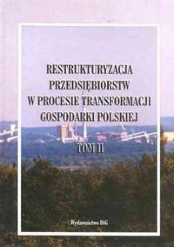 Okładka książki Restrukturyzacja przedsiębiorstw w procesie transformacji gospod