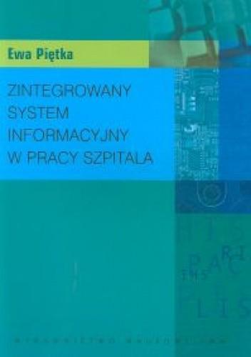 Okładka książki Zintegrowany system informacyjny w pracy szpitala