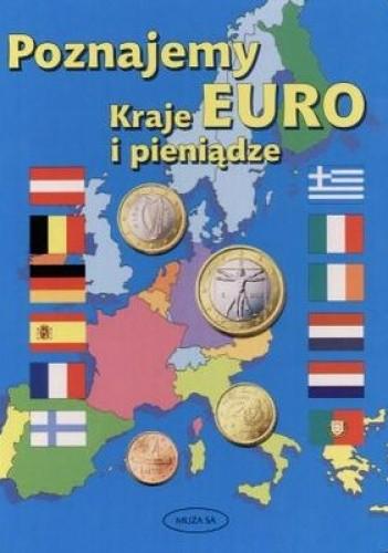 Okładka książki Poznajemy Euro. Kraje i pieniądze