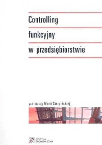Okładka książki Controlling funkcyjny w przedsiębiorstwie
