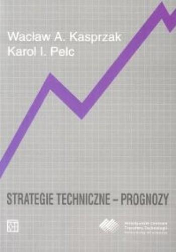 Okładka książki Strategie techniczne - prognozy