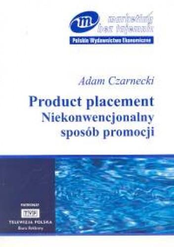 Okładka książki Product placement. Niekonwencjonalny sposób promocji