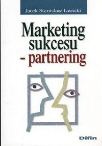 Okładka książki Marketing sukcesu - partnering