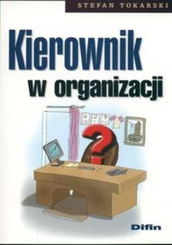Okładka książki Kierownik w organizacji