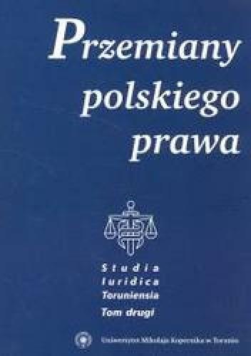 Okładka książki Przemiany polskiego prawa t.2 /Studia luridica toruniensia