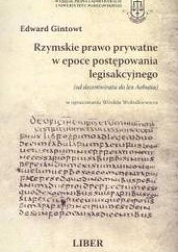 Okładka książki Rzymskie prawo prywatne w epoce postępowania legisakcyjnego /Książka dla praktyków