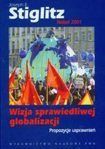 Okładka książki Wizja sprawiedliwej globalizacji Propozycje usprawnień