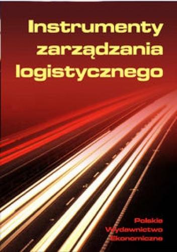 Okładka książki Instrumenty zarządzania logistycznego