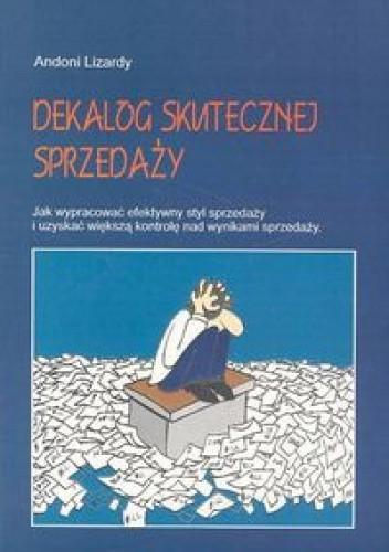 Okładka książki Dekalog skutecznej sprzedaży