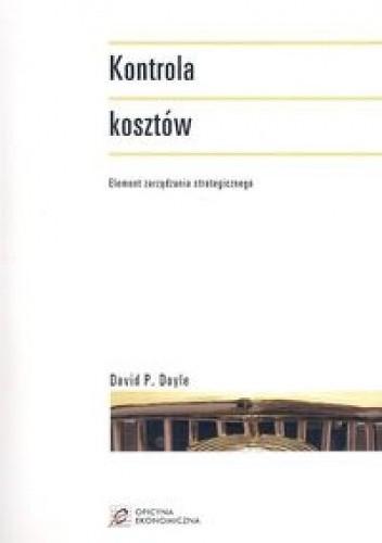 Okładka książki Kontrola kosztów. Element zarządzania strategicznego