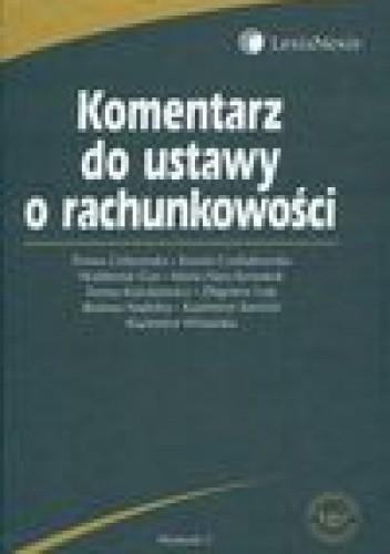 Okładka książki Komentarz do ustawy o rachunkowości
