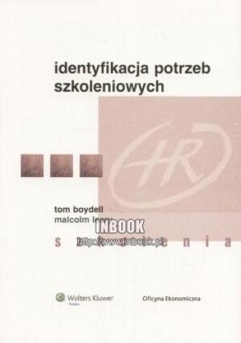 Okładka książki Identyfikacja potrzeb szkoleniowych - Tom Boydell, Malcolm Leary