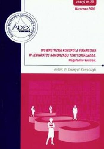 Okładka książki Wewnętrzna kontrola finansowa w jednostce samorządu terytorialnego 15/2006