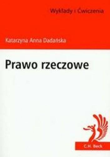 Okładka książki Prawo rzeczowe Wykłady i ćwiczenia